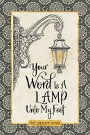 Your Word Is a Lamp Unto My Feet Devotional