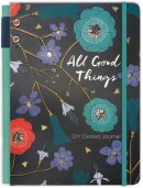 All Good Things Journal