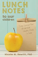 Lunch Notes to Our Children: Daily Spiritual Food for Our Kids' Hearts, Minds, & Souls