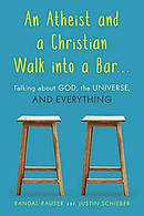 Atheist and a Christian Walk into a Bar
