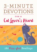 3 Minute Devotions for a Cat Lover's Heart