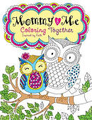 Mommy and Me Coloring Together: Coloring Inspired by Faith