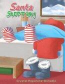 Santa Slept In