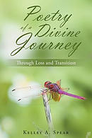 Poetry of a Divine Journey: Through Loss and Transition