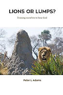 Lions or Lumps?: Training ourselves to hear God