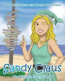Sandy Claus: The Warmth of Christmas
