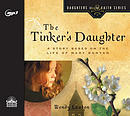 The Tinker's Daughter: A Story Based on the Life of Mary Bunyan
