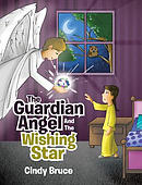 The Guardian Angel and the Wishing Star