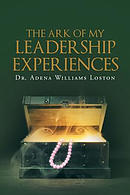The Ark of My Leadership Experiences