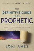 The Definitive Guide to the Prophetic