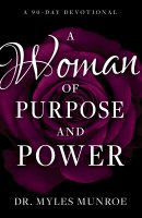 Woman of Purpose and Power, A