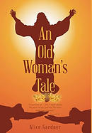 An Old Woman\'s Tale