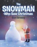 The Snowman Who Saw Christmas