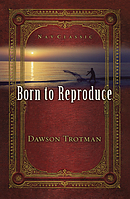 Born to Reproduce 10-pack