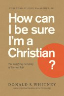 How Can I Be Sure I'm a Christian?
