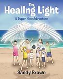 The Healing Light: A Super Nine Adventure