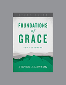Foundations of Grace: New Testament