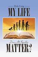 My Life : Does It Really Matter?