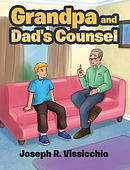 Grandpa and Dad's Counsel