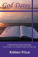 God Dates: Interactive Devotionals to Revitalize Your Relationship with the Lord
