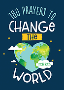 180 Prayers to Change the World (for Kids)