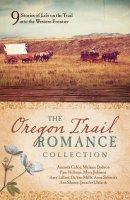 Oregon Trail Romance Collection