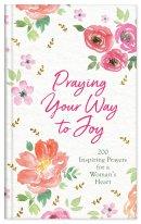 Praying Your Way to Joy