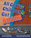All God's Children Got Shoes