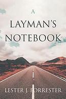 A Layman's Notebook