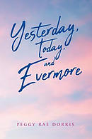 Yesterday, Today, And Evermore