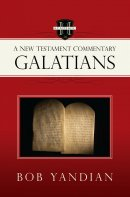Galatians: A New Testament Commentary