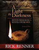 A Light in Darknes Volume 1: Seven Messages to the Seven Churches