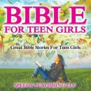 Bible for Teen Girls