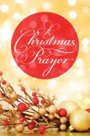 A Christmas Prayer Christmas Tracts pack of 25