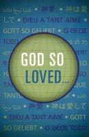 God So Loved... (Pack Of 25)