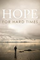 Hope For Hard Times Tracts