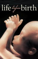 Life Before Birth Tracts