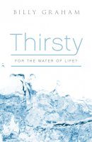 Thirsty For The Water Of Life Tracts - Pack Of 25