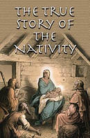The True Story Of The Nativity (Pack Of 25)