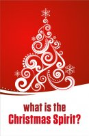 What Is The Christmas Spirit Christmas Tracts Pack of 25