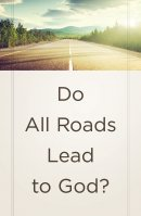 Do All Roads Lead To God? (Pack Of 25)