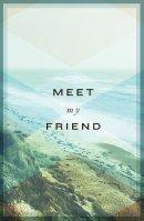 Meet My Friend (Pack of 25)