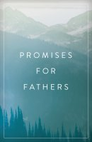Promises For Fathers (Pack Of 25)