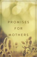 Promises For Mothers (Pack Of 25)