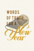 Words of Truth for a New Year (Pack of 25)