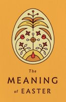 Meaning of Easter, The (Pack of 25)