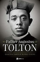 Father Augustus Tolton: The Slave Who Became the First African-American Priest