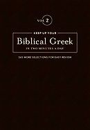 Keep Up Your Biblical Greek In Two Minutes A Day Vol. 2