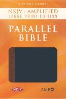 NKJV Amplified Parallel Bible, Large Print