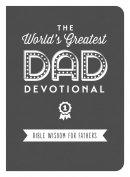 The World's Greatest Dad Devotional